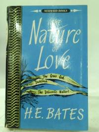 image of The Nature of Love: Three Short Novels