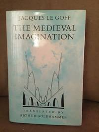The medieval imagination / translated by Arthur Goldhammer