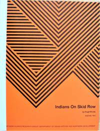 Indians on Skid Row. The Role of Alcohol and Community in the Adaptive Process of Indian Urban Migrants