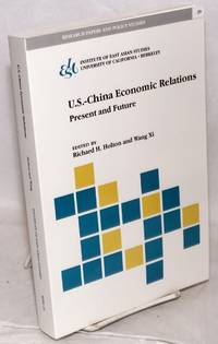 U.S.-China Economic Relations: Present and Future