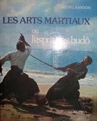 Les arts martiaux ou l'esprit des budô