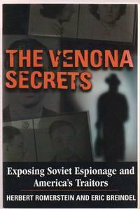 The Venona Secrets, Exposing Soviet Espionage and America's Traitors