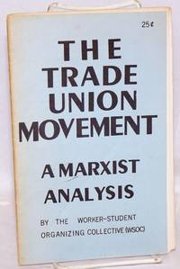 The trade union movement: a Marxist analysis
