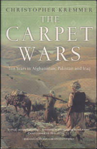 image of The Carpet Wars: Ten Years In Afghanistan, Pakistan and Iraq