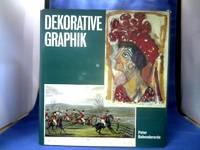 Dekorative Graphik. Handbuch für Sammler und Liebhaber. =(Biblioth. für Kunst- und...
