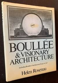 Boullee & Visionary Architecture: Including Boullee's 'Architecture, Essay on Art'