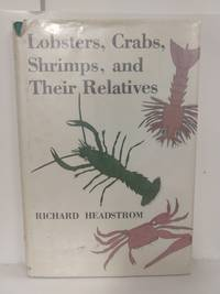 Lobsters, Crabs, Shrimps, and Their Relatives