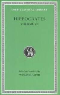 Hippocrates: Epidemics 2, 4-7 (Loeb Classical Library No. 477)