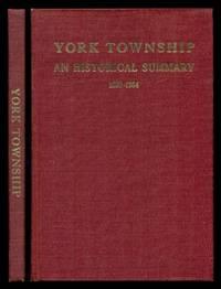 YORK TOWNSHIP - An Historical Summary
