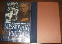 image of Missionary for Freedom: the Life and Times of Walter Judd