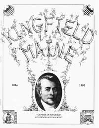 Kingfield, Maine 1816-1981