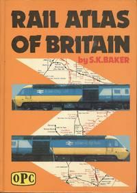 Rail Atlas of Britain - 3rd Edition