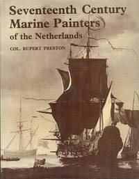 The Seventeenth Century Marine Painters of the Netherlands