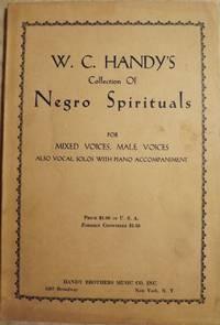 W.C. HANDY'S COLLECTION OF NEGRO SPIRITUALS
