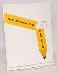The Unfinished Education; outcomes for minorities in the five southwestern states, October 1971, a report
