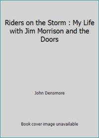 image of Riders on the Storm : My Life with Jim Morrison and the Doors