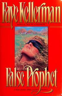 False Prophet by Faye Kellerman - First Edition - 1992 - from Classic Books of Loyalist (SKU: 20C1-017)