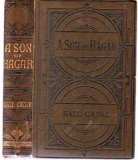A Son of Hagar : a Romance of Our Time by  Hall Caine  - Hardcover  - New Edition  - 1894  - from YesterYear Books (SKU: 020564)