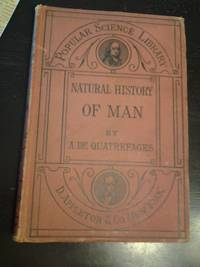 The Natural History of Man