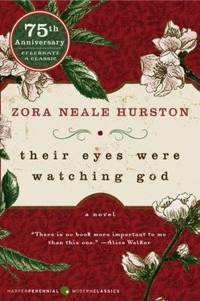 Their Eyes Were Watching God by Zora Neale Hurston  - Paperback  - 2006  - from ThriftBooks (SKU: G0061120065I5N00)