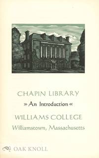 CHAPIN LIBRARY: AN INTRODUCTION
