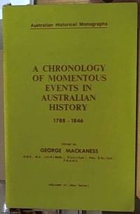 image of A CHRONOLOGY OF MOMENTOUS EVENTS IN AUSTRALIAN HISTORY 1788-1846