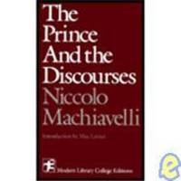 image of The prince,: And The discourses (Modern Library college editions)