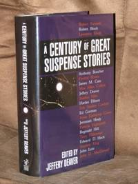 A Century Of Great Suspense Stories  - Signed
