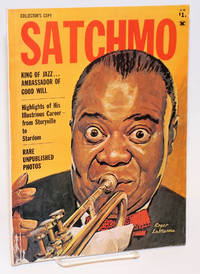 Satchmo: King of Jazz...ambassador of good will Collector\'s copy [magazine]