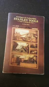 Antique and Collectible Stanley Tools