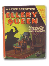 Ellery Queen: The Master Detective - The Adventure of the Murdered Millionaire (The Better Little Book Series Book 1472)