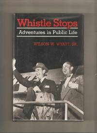 Whistle Stops: Adventures in Public Life