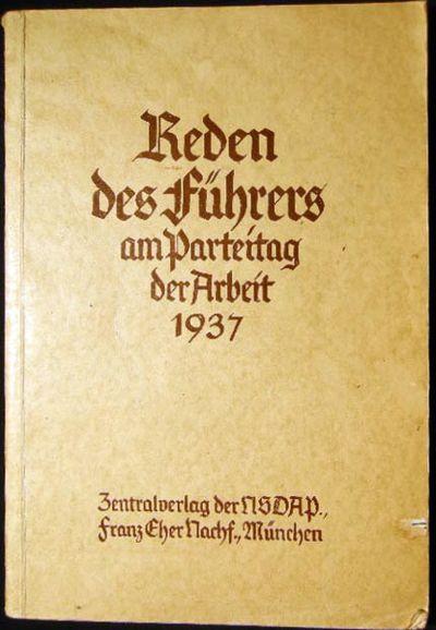 Munchen, Germany: Zentralverlag Der NSDAP Franz Eher Nachf., 1938. 103 pages + (1) page of publisher...
