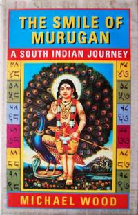 image of The Smile of Murugan: A South Indian Journey