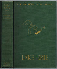 LAKE ERIE (a volume in The American Lakes series)