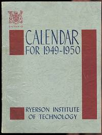 image of THE RYERSON INSTITUTE OF TECHNOLOGY. CALENDAR FOR 1949-1950.