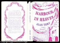 HARBOUR IN HEAVEN Essays on Drama and Life