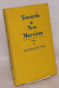 image of Towards a new Marxism; proceedings of the First International Telos Conference, October 8-11, 1970, Waterloo, Ontario