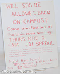 image of Will SDS be allowed back on Campus? Come and find out at the Univ. open hearing: Thurs. Nov. 2, 9AM 221 Sproul
