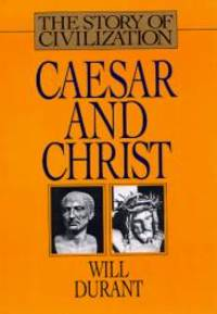 image of Caesar and Christ (Story of Civilization)