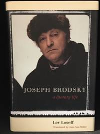 Joseph Brodsky; A Literary Life