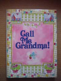 Call Me Grandma!