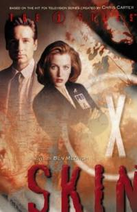 image of Skin (The X-Files, Book 6): Skin No. 6