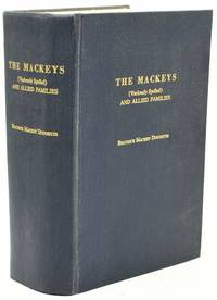 [GENEALOGY] THE MACKEYS (VARIOUSLY SPELLED) AND ALLIED FAMILIES