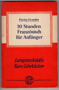 30 Stunden Franzosisch Fur Anfanger (Langenscheidts Kurzlehrbücher)