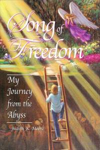 Song of Freedom : My Journey From the Abyss