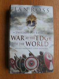 Twilight of Empire: War at the Edge of the World