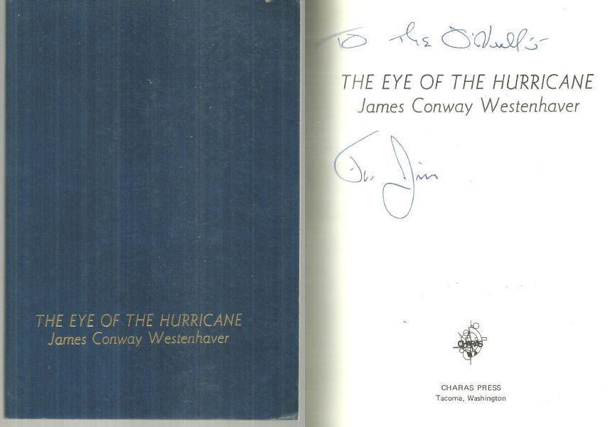 EYE OF THE HURRICANE, Westenhaver, James Conway