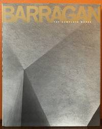 BARRAGAN. THE COMPLETE WORKS