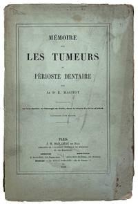 Memoire sur les Tumeurs du Perioste Dentaire.